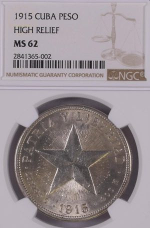 1915 Star Peso High Relief - NGC MS62